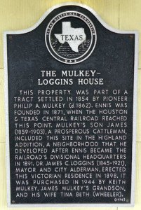 A Texas Historical Marker on the property of the Mulkey-Loggins House commemorates the historical significance of the property.